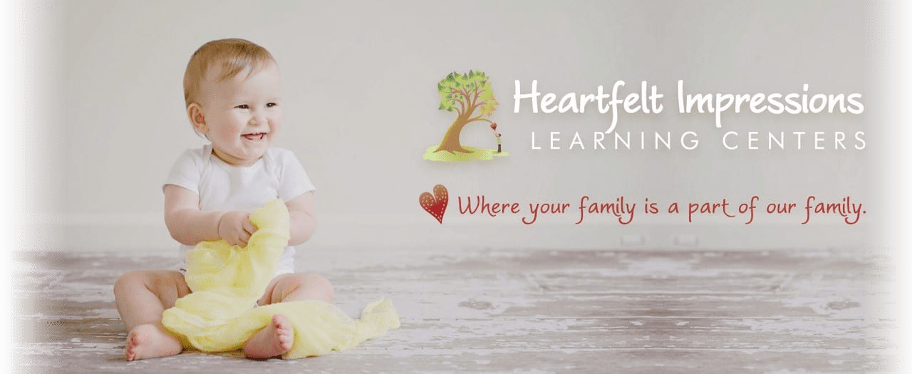 Heartfelt Impressions Learning Centers, where your family is a part of our family.